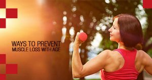 Ways-to-Prevent-Muscle-Loss